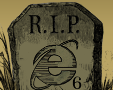 very funny: IE6 funeral :-D
